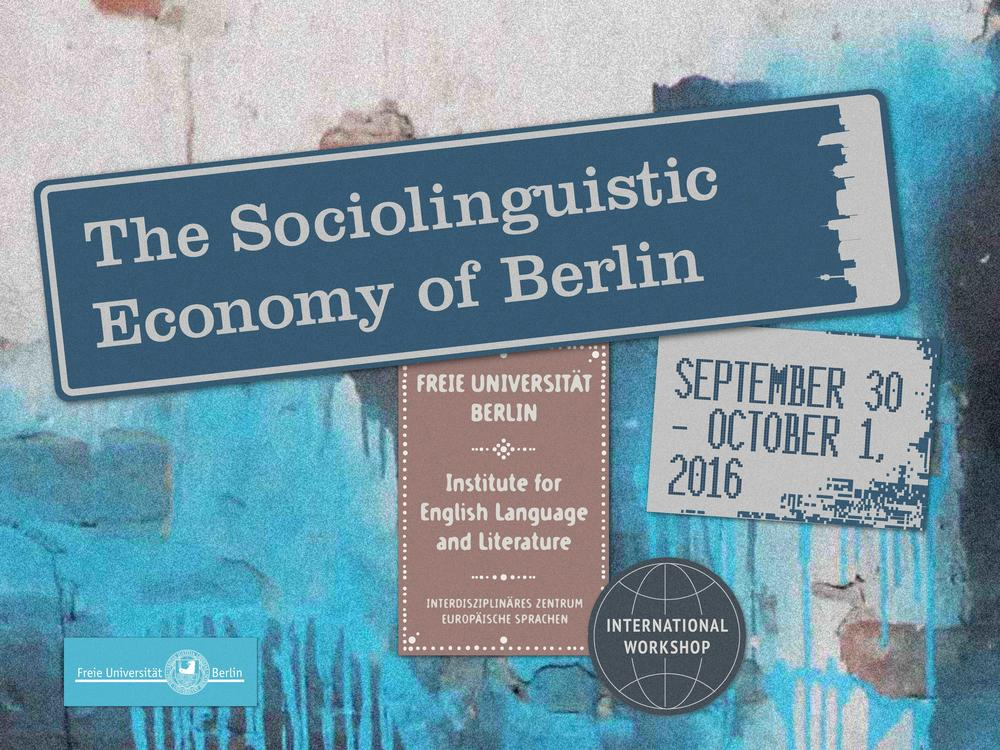 The Sociolinguistic Economy of Berlin