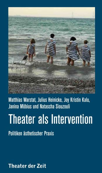 """Theater als Intervention"""