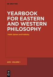 Yearbook for Eastern and Western Philosophy Vol. 1