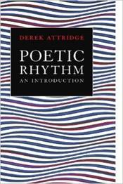 Attridge Poetic Rhythm